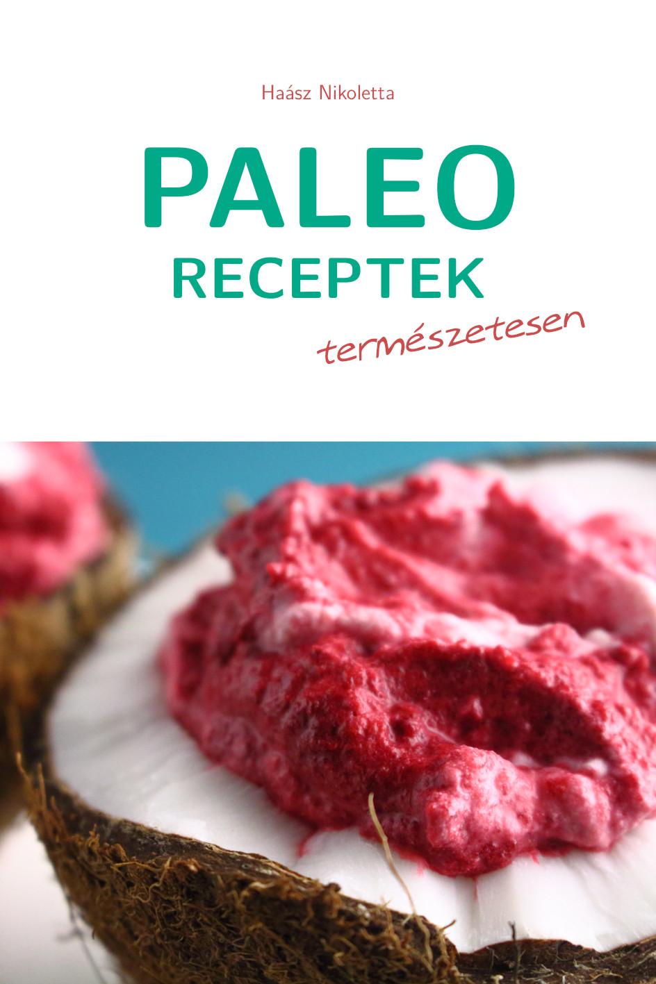Paleo receptek természetesen